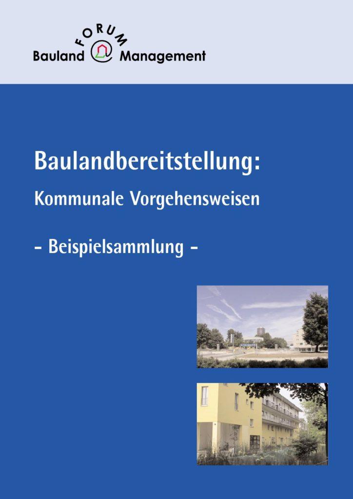 Baulandbereitstellung: Kommunale Vorgehensweisen