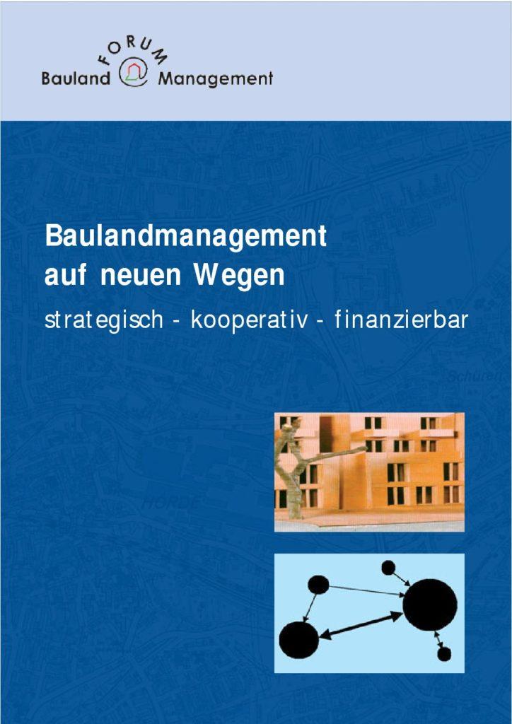 Baulandmanagement auf neuen Wegen – strategisch, kooperativ, finanzierbar