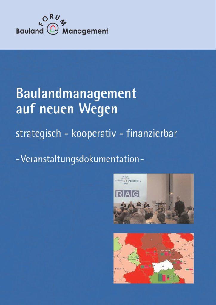 Baulandmanagement auf neuen Wegen – strategisch, kooperativ, finanzierbar.