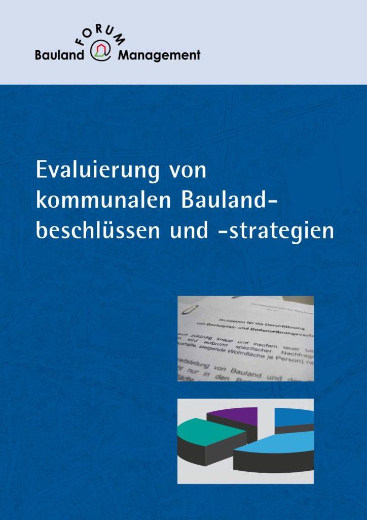 Evaluierung von kommunalen Baulandbeschlüssen und -strategien