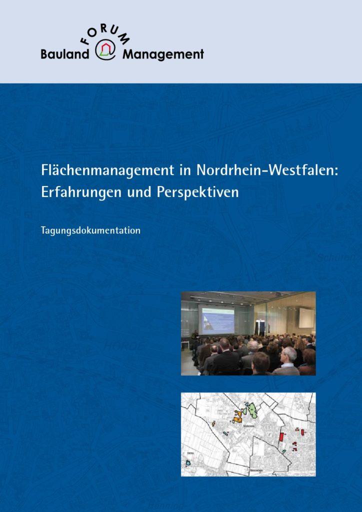 Flächenmanagement in Nordrhein-Westfalen: Erfahrungen und Perspektiven