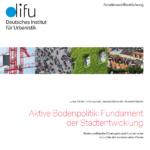 Bodenpolitik als Fundament der Stadtentwicklung