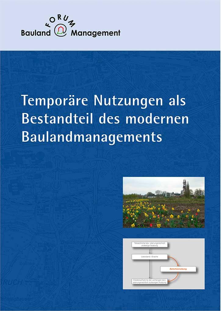 Temporäre Nutzungen als Bestandteil des modernen Baulandmanagements