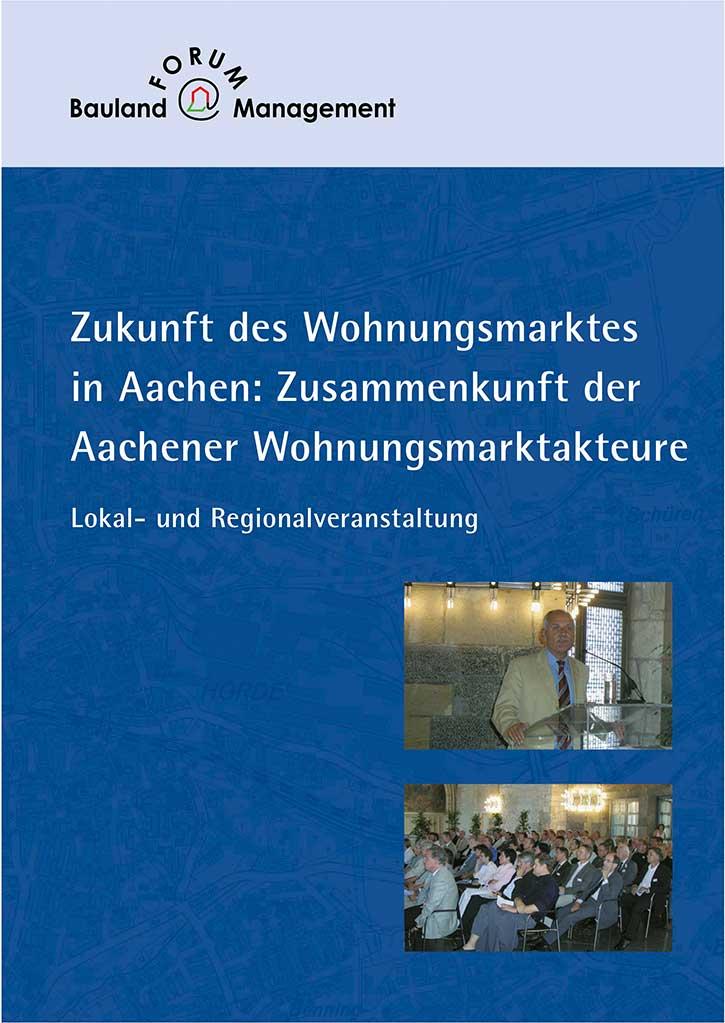 Zukunft des Wohnungsmarktes in Aachen: Zusammenkunft der Aachener Wohnungsmarktakteure