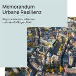 Memorandum Urbane Resilienz